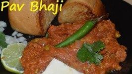 Authentic Bombay Pav Bhaji -Indian Popular Street Food Recipe Simplified