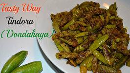 Tindora (Ivy Gourd) or Dondakaya  Kovakkai Sabzi Made Tasty