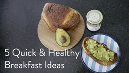 My 5 Favorite Quick and Healthy Breakfasts - Great for Moms