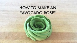 Fun Tip How to Make An Avocado Rose