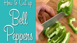 How To Cut Bell Peppers- Learn To Cook