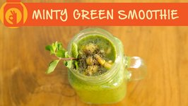 Minty Green Smoothie  Healthy and Tasty