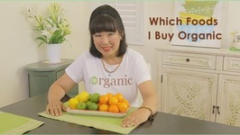 Which Foods I Buy Organic and Why