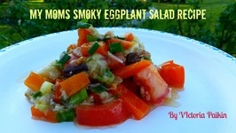 My Moms Smoky Eggplant Salad