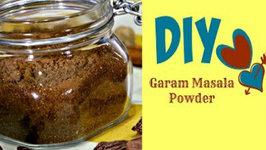 DIY Garam Masala Powder - Fresh Homemade Indian Spice Blend