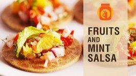 DIY  Fruits And Mint Salsa