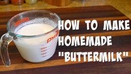 How to Make Homemade Buttermilk  Buttermilk Substitute