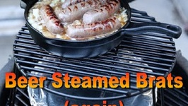 Beer Steamed Brats (again)