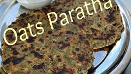 Oats Paratha- Healthy Breakfast Idea- Healthy Indian Food