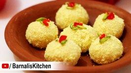 Kachagolla Recipe - Popular Bengali sweet Recipe - Popular Indian Desserts -Navratri Sweet