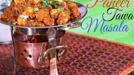Paneer Tawa Masala - Indian Vegetarian Side Dish