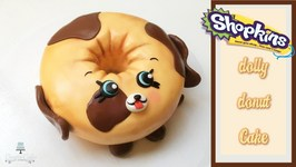 ShopkinsPetkins Dolly Donut Cake