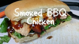 Smoked BBQ Chicken Sandwich On The Weber Kettle