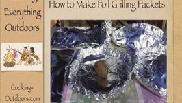 How to Make Foil Grilling Packets-Easy Grilling Tips