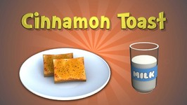 Yummy And Crunchy Cinnamon Toast Recipe For Kids In 3D