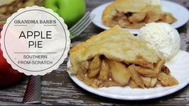 How To Make Homemade Southern Apple Pie  Grandma Barb's Deep Dish Apple Pie