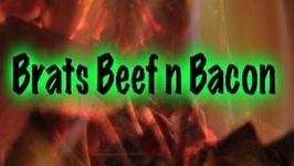 Brats, Beef n Bacon