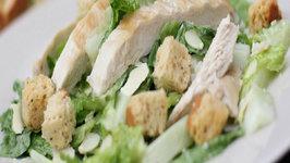 Chicken Caesar Salad - The Best Summer time dish