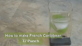 How To Make Ti' Punch