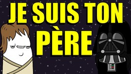 10 Façons de dire Je suis ton père - Star Wars