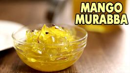 Mango Murabba  Aam Ka Murabba Recipe  The Bombay Chef - Varun Inamdar