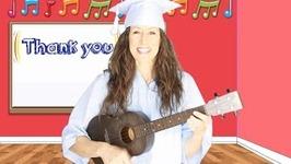Graduation Song for Preschoolers, Kindergarten and Teachers - Tutorial Sing Along