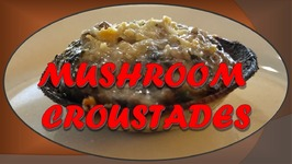 Mushroom Coustades - Vegetarian Appetizer