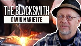 David the Blacksmith  Meet the Makers  How to Make Everything