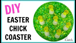 Resin Easter Chick Coasters  Resin Project  Another Coaster Friday  Craft Klatch  How To