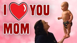 I Love You Mom - Happy Mother's Day