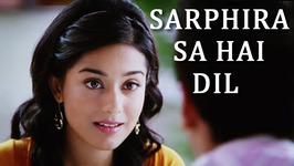 Sarphira Sa Hai Dil - Shreya Ghoshal and Neeraj Shridhar Romantic Song - Sandesh Shandilya Songs