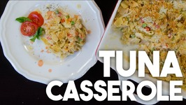TUNA CASSEROLE - Easy Weeknight Meals