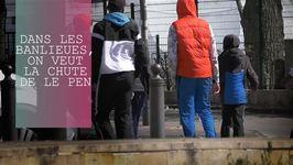 Dans les banlieues, Marine Le Pen n'a pas la cote.