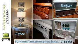 Furniture Transformation Series Vlog 2 - Night Stands Bed Bench  Console