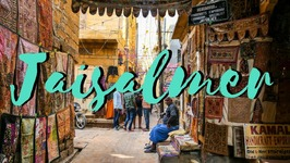 Jaisalmer City Guide - India Travel Video in Rajasthan