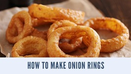 How To Make Homemade Onion Rings