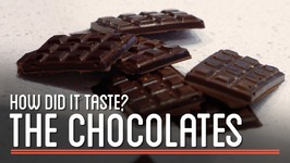 How Did the 1700 Chocolates Taste?  How to Make Everything Chocolate Bar