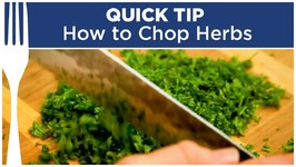 How To Chop Herbs - Quick Tips