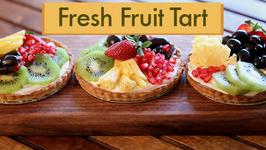 Fresh Fruit Tart  Easy Tart Recipe  Beat Batter Bake With Priyanka