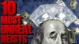 10 CRAZIEST and Most Creative Heists of All Time - TWISTED TENS No. 47