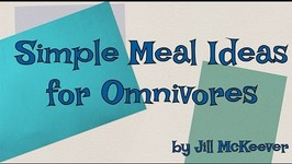 Simple Meal Ideas For Omnivore Guests Who Are Not Interested In Going Plant Based