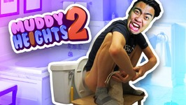 I'M POOPING AGAIN - Muddy Heights 2