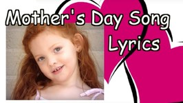 Mother's Day song - Mommy and Me Lyrics - Children Song