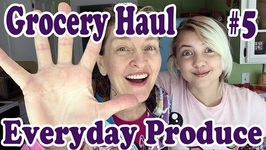 Grocery Haul 5 Everyday Produce