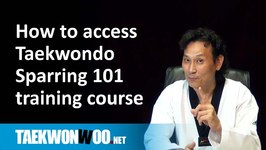 Taekwonwoo.net course updates - How to access sparring 101