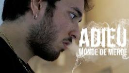 Adieu Monde De Merde