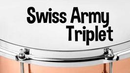 O que é e como tocar o Swiss Army Triplet na bateria