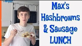 Max's Hashbrowns And Sausage Lunch