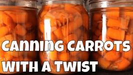 Canning Carrots And Potatoes With A Twist