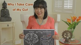 Why I Take Care of My Gut